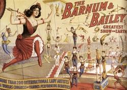 Barnum & Bailey's Greatest Show on Earth.